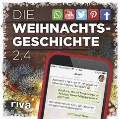 Die Weihnachtsgeschichte 2.4 (eBook, ePUB) - Ronge, Hartmut
