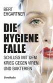 Die Hygienefalle (eBook, ePUB)