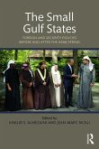 The Small Gulf States: Foreign and Security Policies Before and After the Arab Spring