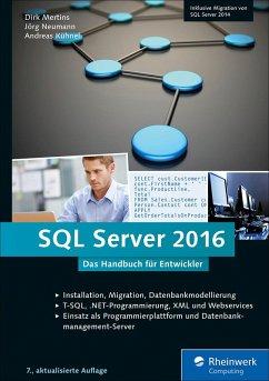 SQL Server 2016 (eBook, ePUB) - Mertins, Dirk; Neumann, Jörg; Kühnel, Andreas
