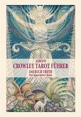 Akrons Crowley Tarot Führer (eBook, ePUB)