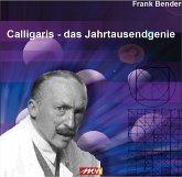 Calligaris - Das Jahrtausendgenie