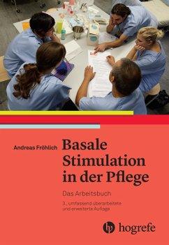 Basale Stimulation in der Pflege - Fröhlich, Andreas
