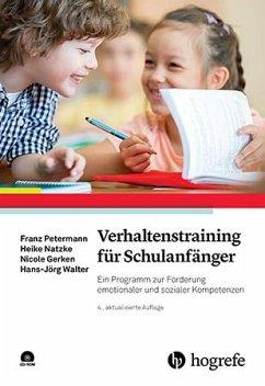Verhaltenstraining für Schulanfänger - Petermann, Franz; Natzke, Heike; Gerken, Nicole; Walter, Hans-Jörg