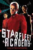 Das Attentatsspiel / Star Trek - Starfleet Academy Bd.4 (eBook, ePUB)