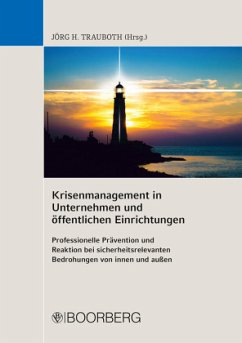 Krisenmanagement in Unternehmen und öffentliche...