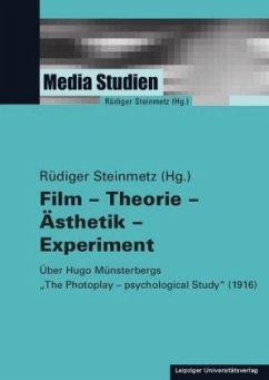 Film - Theorie - Ästhetik - Experiment