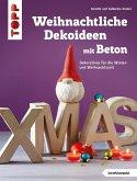 Weihnachtliche Dekoideen mit Beton (eBook, PDF)