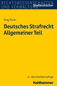 Deutsches Strafrecht Allgemeiner Teil (eBook, PDF) - Krey, Volker; Esser, Robert