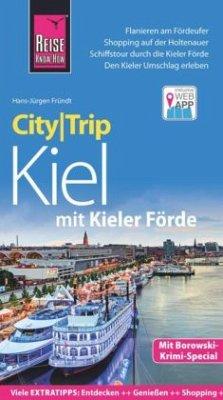 Reise Know-How CityTrip Kiel mit Kieler Förde