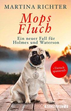 Mopsfluch / Holmes und Waterson Bd.3 (eBook, ePUB) - Richter, Martina