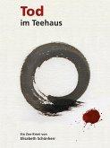 Tod im Teehaus (eBook, ePUB)