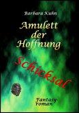Das Amulett der Hoffnung (eBook, ePUB)