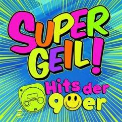 Supergeil!-Hits Der 90er - Diverse