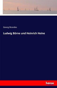 Ludwig Börne und Heinrich Heine