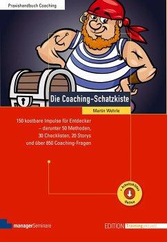 Die Coaching-Schatzkiste - Wehrle, Martin
