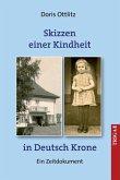 Skizzen einer Kindheit in Deutsch-Krone (eBook, ePUB)