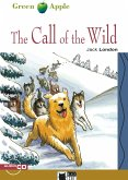 The Call of the Wild. Buch + Audio-CD