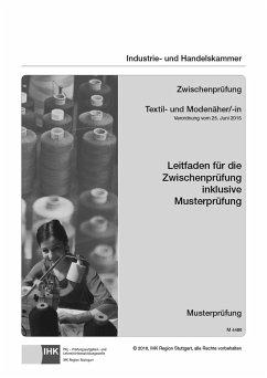 PAL-Leitfaden Abschlussprüfung Textil- und Modenäher/-in und Abschlussprüfung Teil 1 Textil- und Modeschneider/-in