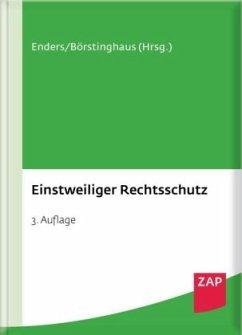 Einstweiliger Rechtsschutz - Achsnick, Jan; Dankwerth, Bastian; Eder, Thomas; Enders, Martin; Nebeling, Martin; Opp, Julian