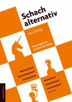 Schach alternativ