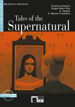 Tales of the Supernatural. Buch + Audio-CD - Crawford, F. Marion; Dickens, Charles; Nesbit, Edith; Poe, Edgar Allan