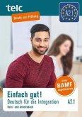 Einfach gut! Deutsch für die Integration A2.1. Kurs- und Arbeitsbuch
