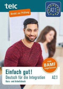 Einfach gut! Deutsch für die Integration A2.1. Kurs- und Arbeitsbuch - Angioni, Milena; Hälbig, Ines