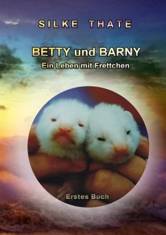 Betty und Barny (eBook, ePUB) - Thate, Silke
