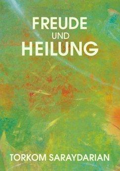 Freude und Heilung (eBook, ePUB)