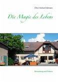 Die Magie des Lebens (eBook, ePUB)