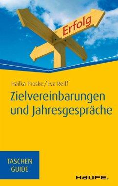 Zielvereinbarungen und Jahresgespräche (eBook, PDF) - Reiff, Eva; Proske, Hailka