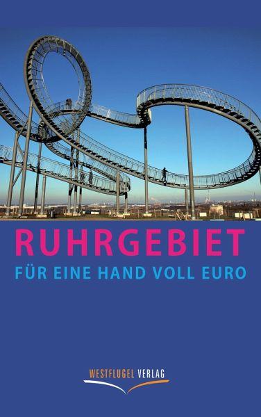 Ruhrgebiet für eine Handvoll Euro - Peters, Ulrike Katrin; Raab, Karsten-Thilo