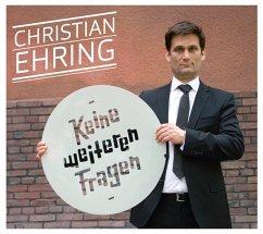 Keine Weiteren Fragen-Das Solo Programm - Ehring,Christian
