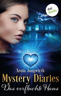 Das verfluchte Haus / Mystery Diaries Bd.7 (eBook, ePUB)