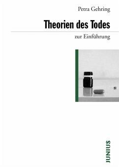 Theorien des Todes zur Einführung (eBook, ePUB) - Gehring, Petra
