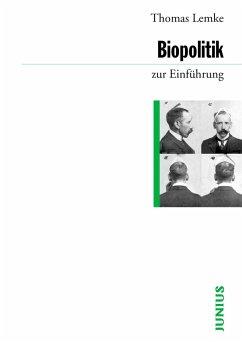 Biopolitik zur Einführung (eBook, ePUB) - Lemke, Thomas