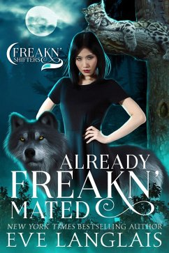 Already Freakn´ Mated (Freakn´ Shifters, #3) (eBook, ePUB)