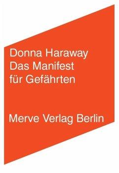 Das Manifest für Gefährten - Haraway, Donna