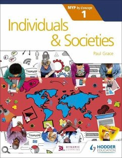 Individuals and Societies for the IB MYP 1 - Grace, Paul