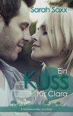 Ein Kuss für Clara / Greenwater Hill Love Stories Bd.2