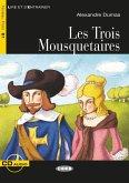 Les Trois Mousquetaires. Buch + Audio-CD