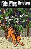 Die kluge Katze baut vor / Ein Fall für Mrs. Murphy Bd.14 (eBook, ePUB)