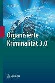 Organisierte Kriminalität 3.0 (eBook, PDF)