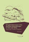 Kriegsberichterstatter in den deutschen Kolonialkriegen in Asien und Afrika