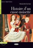 Histoire d'un casse-noisette. Buch + Audio-CD