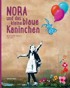 Nora und das kleine blaue Kaninchen - Aamundsen, Martin Berdahl