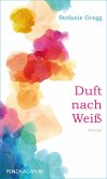 Duft nach Weiß (eBook, ePUB)