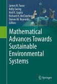 Mathematical Advances Towards Sustainable Environmental Systems