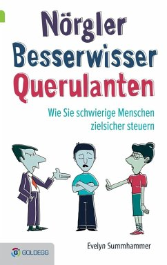 Nörgler, Besserwisser, Querulanten (eBook, ePUB) - Summhammer, Evelyn